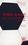 Bernard Andrieu - Ethique du sport - Morale sportive, performance, agentivité.