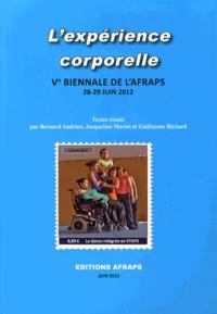 Bernard Andrieu et Jacqueline Morlot - L'expérience corporelle - Ve Biennale de l'AFRAPS, 28-29 juin 2012.