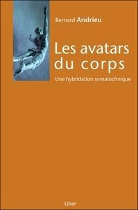 Les avatars du corps - Une hybridation somatechnique.pdf