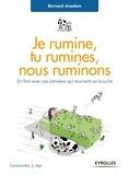 Bernard Anselem - Je rumine, tu rumines... nous ruminons.