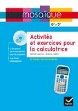 Bernard Anselmo et Georges Combier - Activités et exercices pour la calculatrice 6e-5e - Fiches photocopiables. 1 DVD
