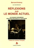 Bernard Antony - Réflexions sur le monde actuel - Les grands phénomènes idéologico-religieux et leur avenir.