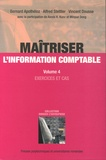 Bernard Apothéloz et Alfred Stettler - Maîtriser l'information comptable - Volume 4, Exercices et cas.