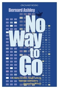 Bernard Ashley - No Way to Go.