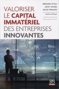 Evaluer le capital immatériel des entreprises - Bernard Attali |
