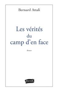 Bernard Attali - Les vérités du camp d'en face.