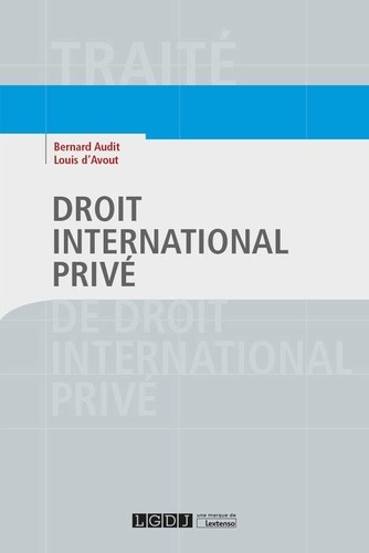 Bernard Audit et Louis d' Avout - Droit international privé.