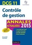 Bernard Augé et Gérald Naro - DCG 11 - Contrôle de gestion - Annales actualisées.