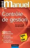 Bernard Augé et Gérald Naro - Mini manuel de contrôle de gestion.