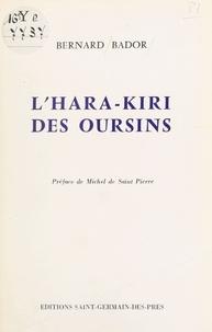 Bernard Bador - L'hara-kiri des oursins.