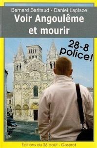 Bernard Baritaud - Voir Angouleme et mourir.