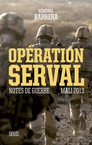Opération Serval. Notes de guerre, Mali 2013