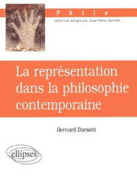 Bernard Barsotti - La représentation dans la philosophie contemporaine.