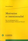 Bernard Barsotti - Motivation et intentionnalité - Sur un présupposé de la phénoménologie d'Edmund Hussel.