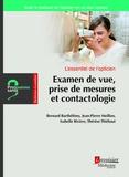 Bernard Barthélémy et Jean-Pierre Meillon - Examen de vue, prise de mesures et contactologie - L'essentiel de l'opticien.