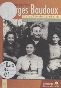 Bernard Basser - Georges Baudou - La quête de la vérité.