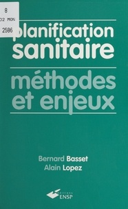 Bernard Basset et Alain Lopez - .