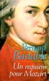Bernard Bastable - Un requiem pour Mozart.