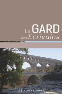 Bernard Bastide - Le Gard des écrivains.