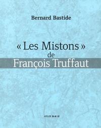 "Bernard Bastide - ""Les Mistons"" de François Truffaut."