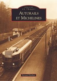 Bernard Bathiat - Autorails et michelines.