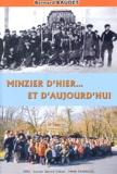 Bernard Baudet - Minzier d'hier... et d'aujourd'hui.