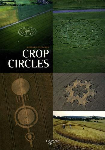 Bernard Baudouin - Crop Circles - Le mystère des cercles de culture.