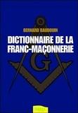 Bernard Baudouin - Dictionnaire de la franc-maçonnerie.