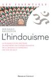 Bernard Baudouin - L'hindouisme - Une renaissance spirituelle.