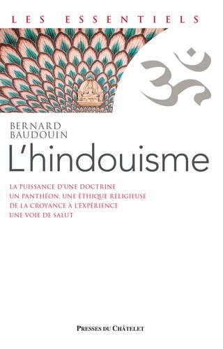 L'hindouisme. Une renaissance spirituelle