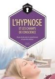 Bernard Baudouin - L'hypnose et les champs de conscience.