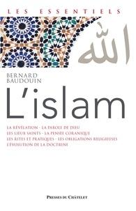 Bernard Baudouin - L'Islam.