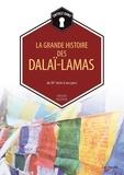 Bernard Baudouin - La grande histoire des Dalaï-Lamas - Du XVe siècle à nos jours.