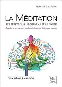 Deedr.fr La méditation : ses effets sur le cerveau et la santé - Quand la science prouve que l'esprit dynamise et régénère le corps : de la théorie à la pratique Image