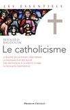 Bernard Baudouin - Le catholicisme.