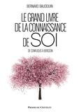 Bernard Baudouin - Le grand livre de la connaissance de soi.