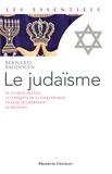 Bernard Baudouin - Le judaïsme - A la source de la pensée juive.
