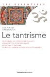 Bernard Baudouin - Le Tantrisme.