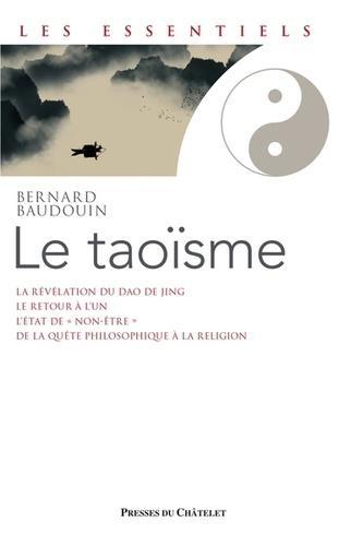 Le taoïsme. Une voie de révélation de l'être