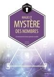 Bernard Baudouin - Magie et le mystère des nombres.