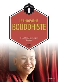 Bernard Baudouin - Oui, nous sommes bouddhiste.