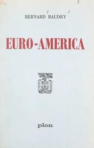 Bernard Baudry - Euro-America.