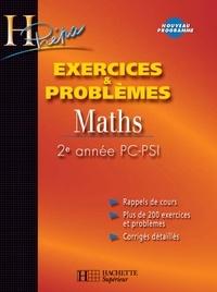 Bernard Beck et Isabelle Selon - Exercices & Problèmes Maths - 2e année PC/PSI.