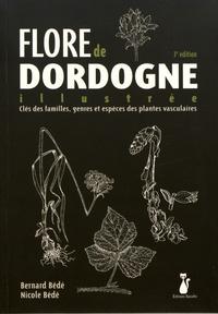 Bernard Bédé et Nicole Bédé - Flore de Dordogne illustrée - Clés des familles, genres et espèces des plantes vasculaires.