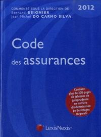 Bernard Beignier et Jean-Michel Do Carmo Silva - Code des assurances 2012.