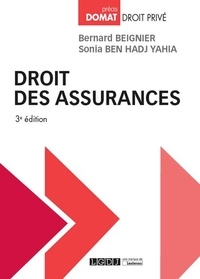 Bernard Beignier et Sonia Ben Hadj Yahia - Droit des assurances.