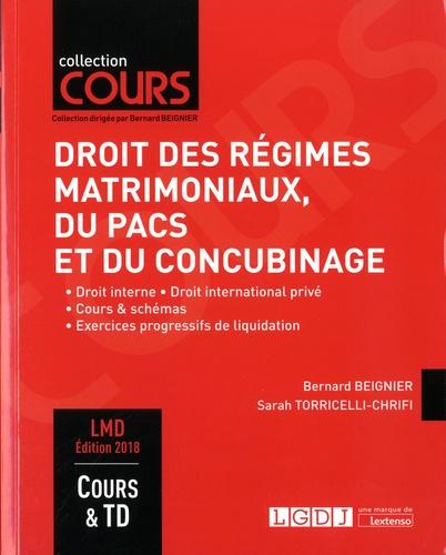 Bernard Beignier et Sarah Torricelli-Chrifi - Droit des régimes matrimoniaux, du PACS et du concubinage - Droit interne, droit international privé, cours & schémas, excercices progressifs de liquidation.