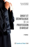 Bernard Beignier et Jean Villacèque - Droit et déontologie de la profession d'avocat.