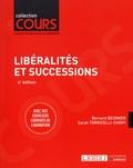 Bernard Beignier et Sarah Torricelli-Chrifi - Libéralités et successions - Cours, schémas & tableaux, exercices corrigés de liquidation.