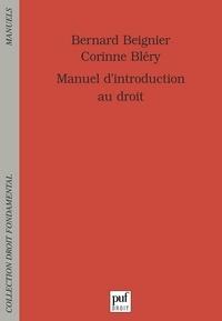 Bernard Beignier et Corinne Bléry - Manuel d'introduction au droit - Première année de licence - Premier semestre.